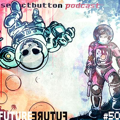 Episode #50: Future