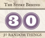 Artwork for The Story Behind 30 Random Things | Trivia and History Galore! (TSB030)