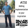 Artwork for 250: Adding implementation to your inspiration