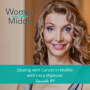 Artwork for EP #84: Dealing with Cancer in Midlife