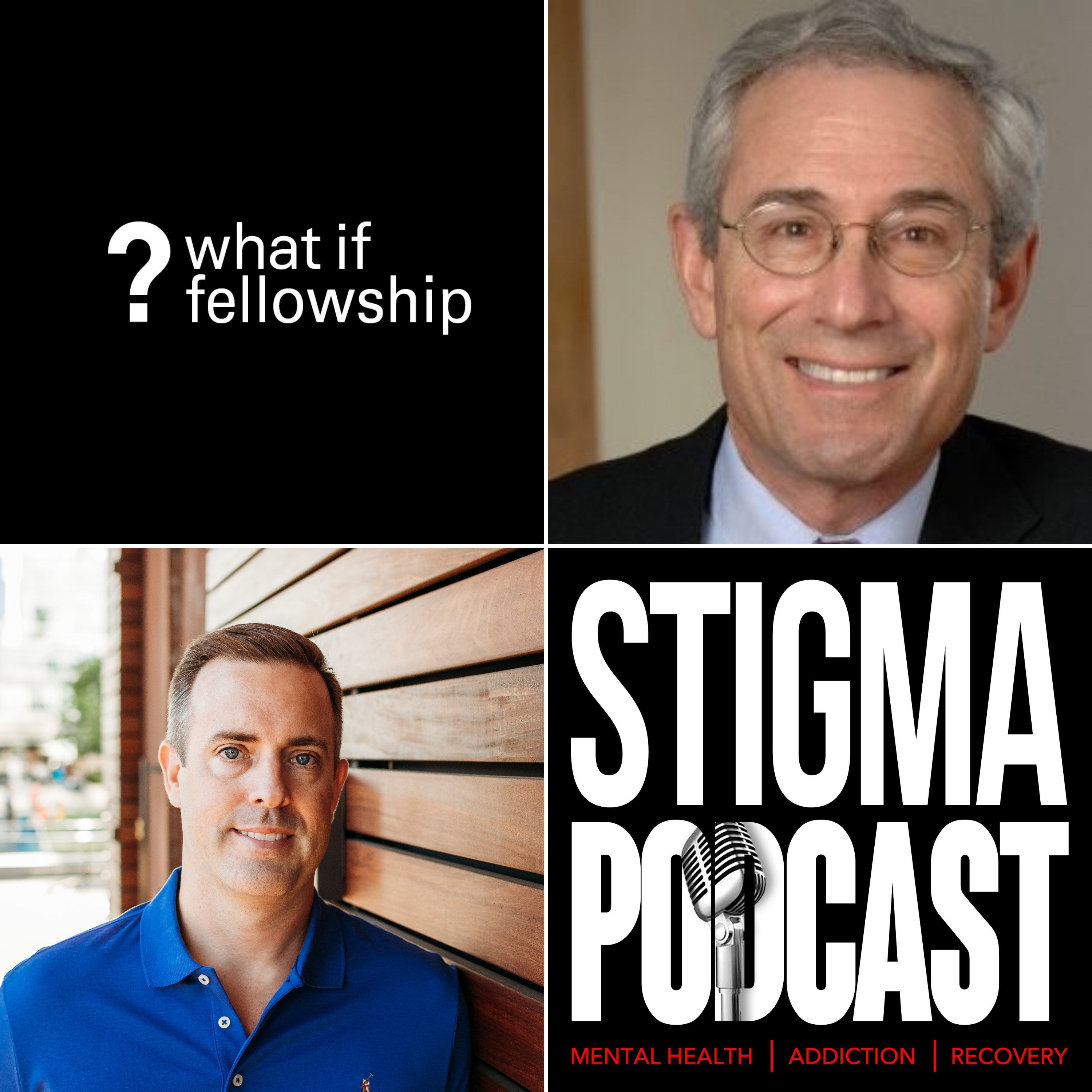 Stigma Podcast - Mental Health - #73 - Tom Insel Addresses What If Fellowship Cohort #1 on The Future of Mental Health Care