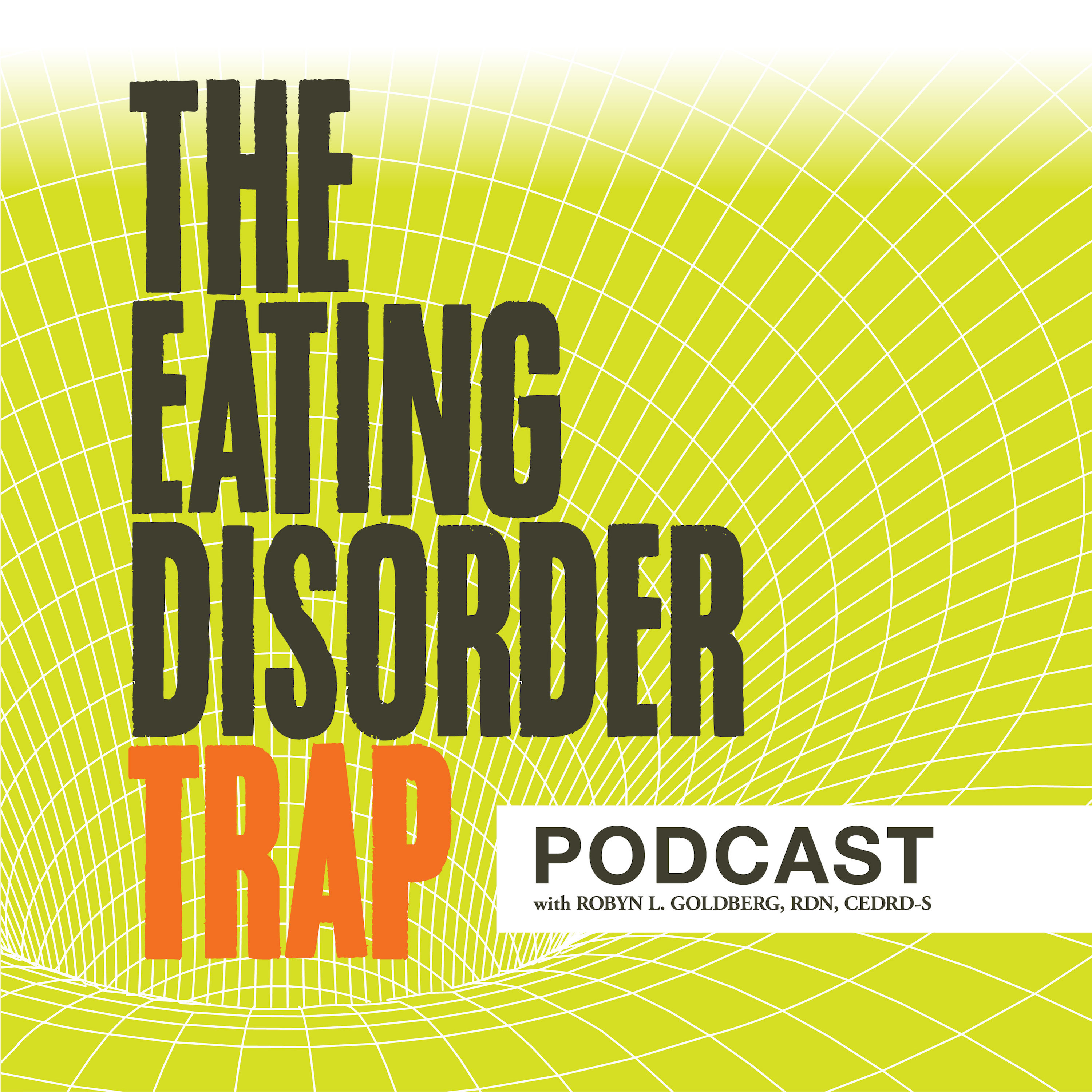 The Eating Disorder Trap Podcast show art
