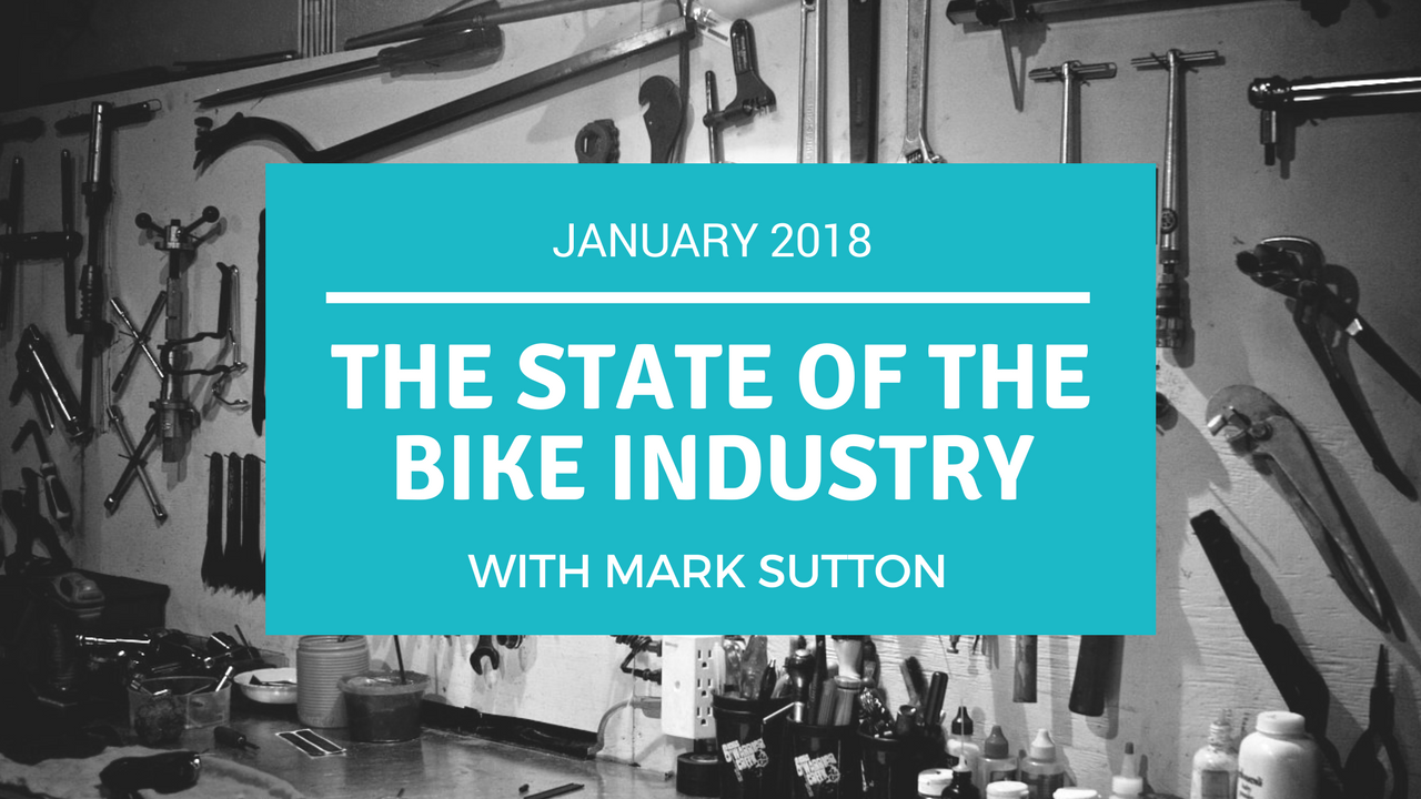 Artwork for The State of the Bike Industry - January 2018