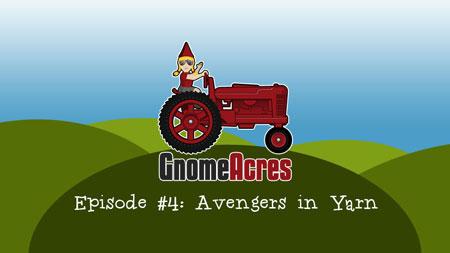 Avengers in Yarn! (Episode 4)