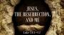 Artwork for Jesus, The Resurrection and Me (Dr. Chris Bonts)