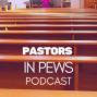 Artwork for Pastors in Pews Podcast - Rev. Dr. Randall Partin