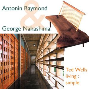 Antonin Raymond & George Nakashima: Soul Mates