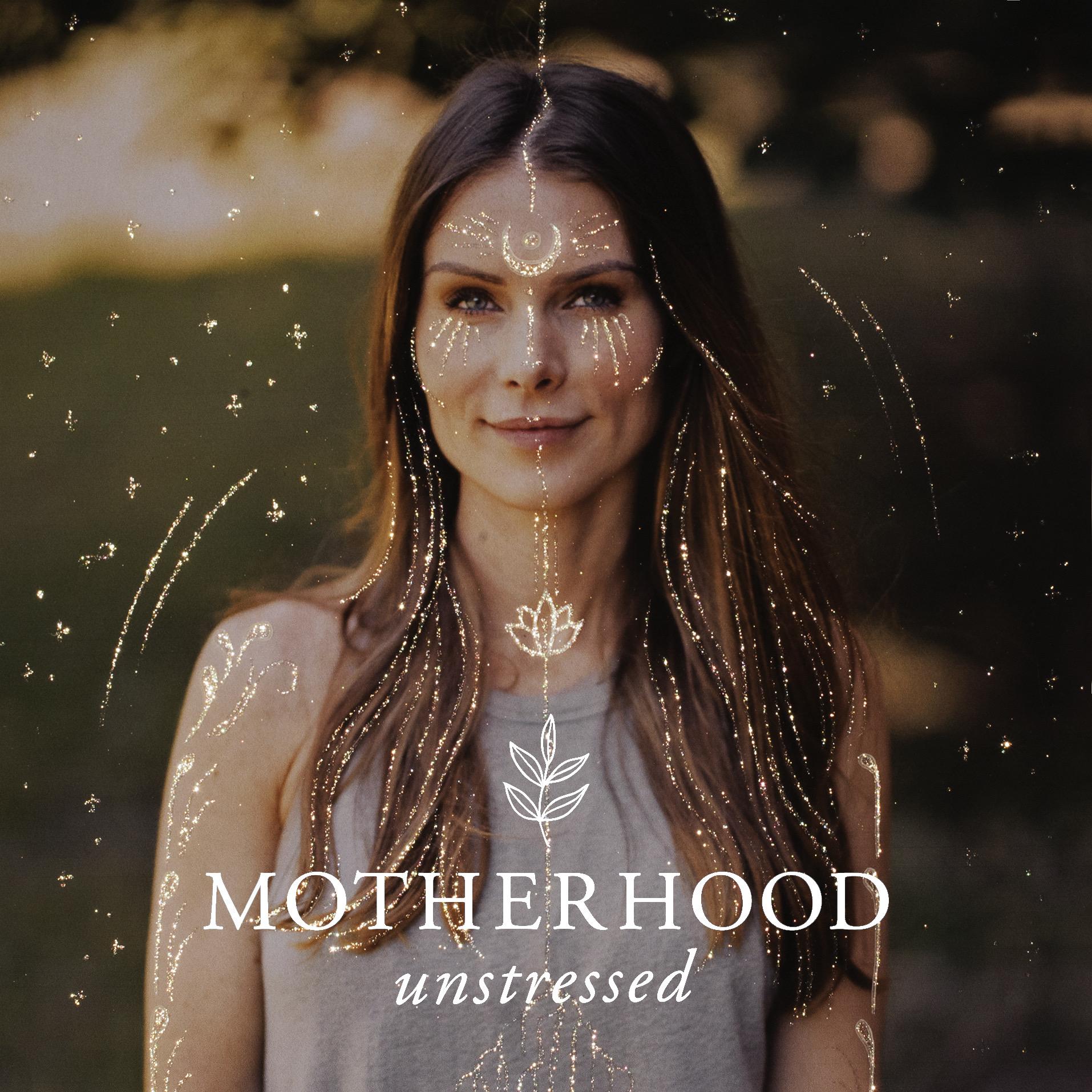 Motherhood Unstressed show art