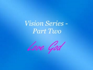 Vision Series Part Two