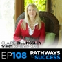 Artwork for 108: Using IMPROV to Build Trusted Relationships - Claire Billingsley - TV Host of Coffee with Claire