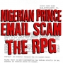Artwork for Nigerian Prince Email Scam The RPG