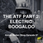Artwork for The ATF Part 2, Electric Boogaloo - ABS067