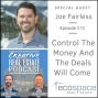 Artwork for 572 - Control The Money And The Deals Will Come - Joe Fairless
