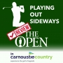 Artwork for Playing Out Sideways Podcast - Three Scots talk Golf - Carnoustie is King
