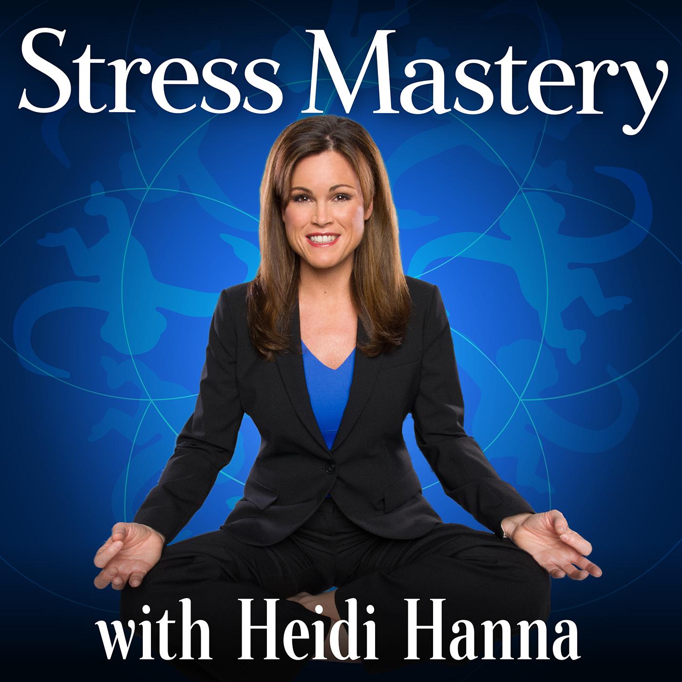 Stress Mastery Podcast