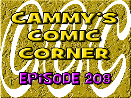 Cammy's Comic Corner - Episode 208 (6/3/12)