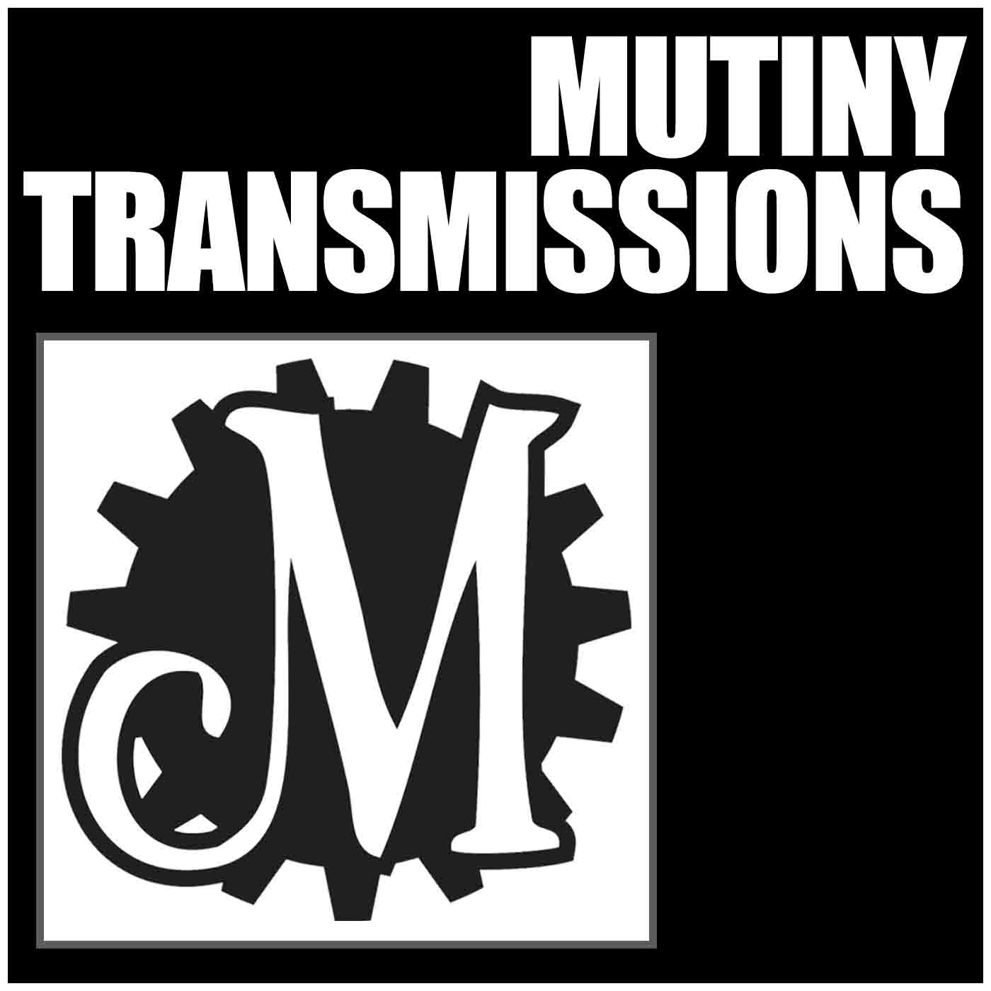Mutiny Transmissions Podcasts show art