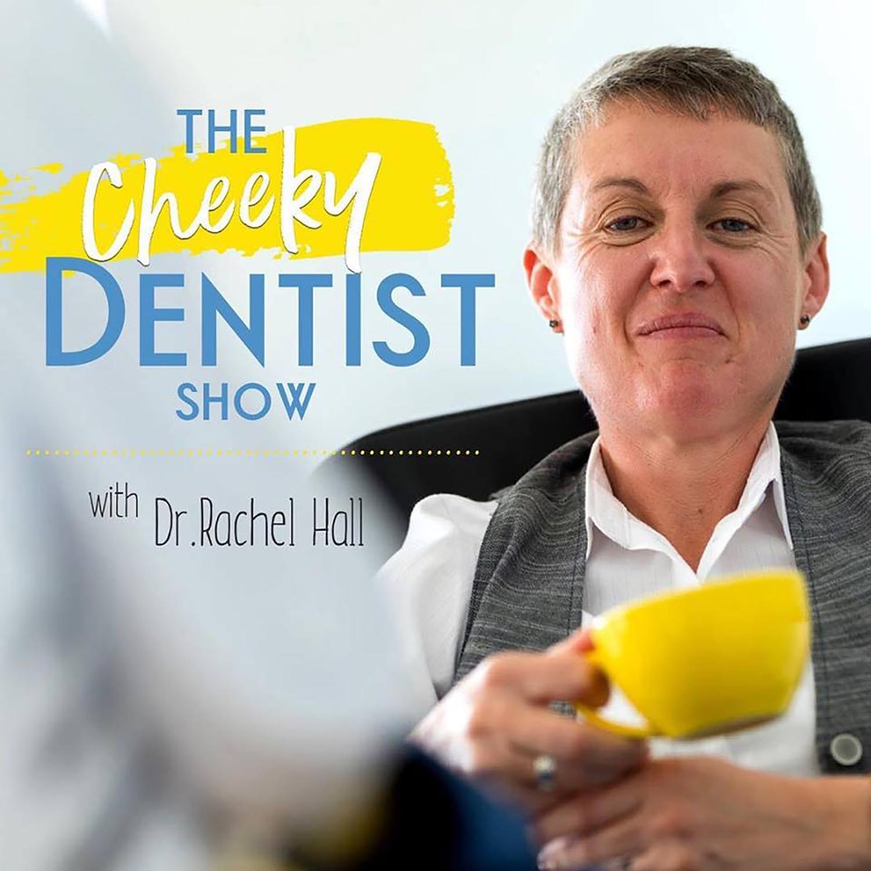 The Cheeky Dentist Show show art