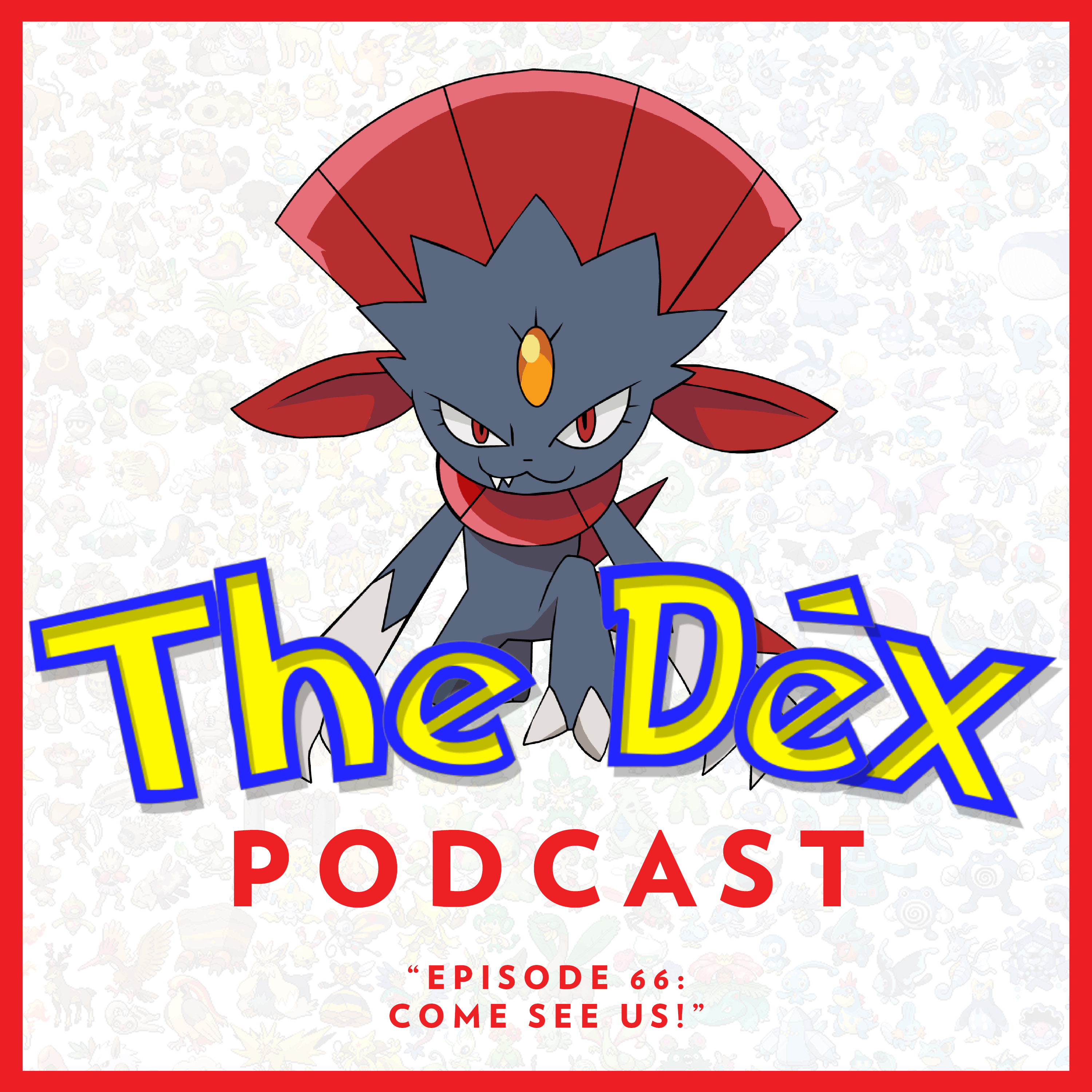The Dex! Podcast #66: Come See Us!