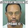 Artwork for The #Straightmeddlin Show EP12