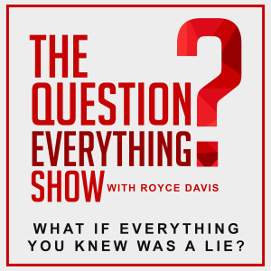 The Question Everything Show