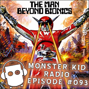 Monster Kid Radio #093 - A super-fun time with Ray Jelinek and Infra-Man!