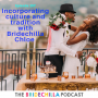 Artwork for 257-Incorporating culture and tradition with Bridechilla Chloe