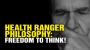 Artwork for The Health Ranger philosophy: The FREEDOM to THINK!