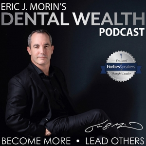 Dental Wealth Podcast
