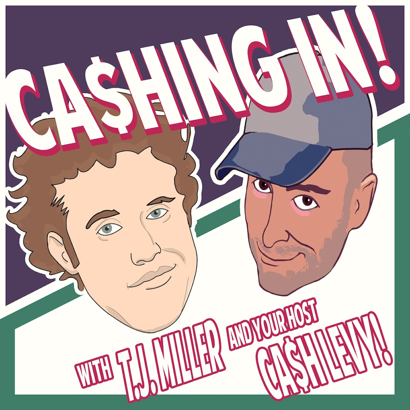 "Artwork for The Worst of Cashing in with TJ Miller"" Episodes 16-20"