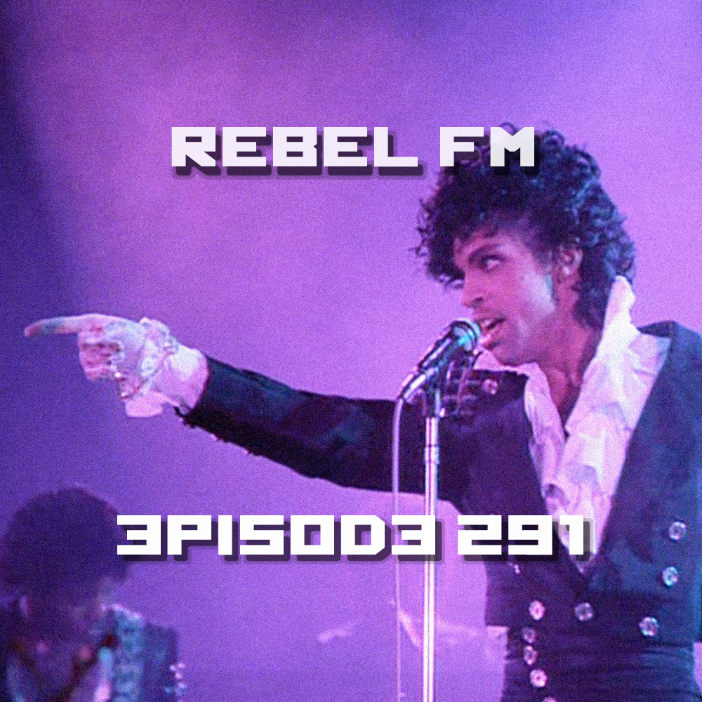 Rebel FM Episode 291 - 04/22/2016