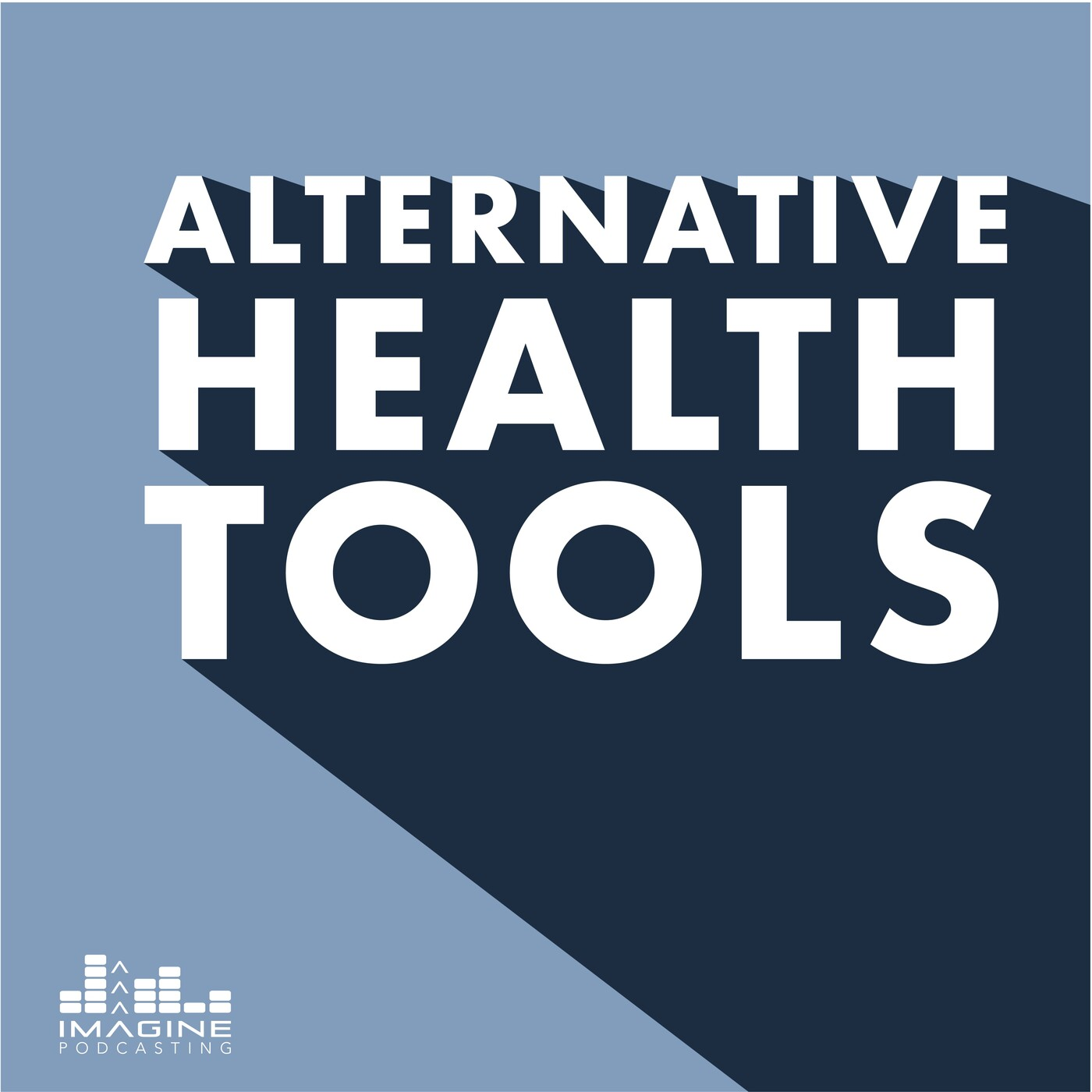 Alternative Health Tools podcast show art