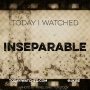 Artwork for Movie Review: Inseparable (2011)