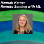 Artwork for Hannah Kerner on Remote Sensing with Machine Learning