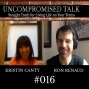 Artwork for Uncompromised Talk with Kristin Canty and Ron Renaud