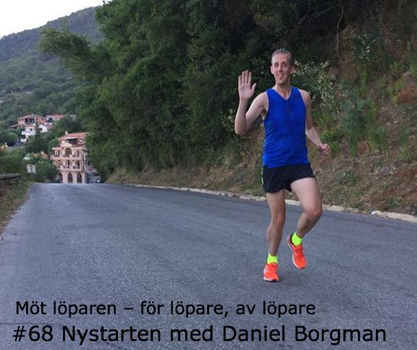 #68 Nystarten med Daniel Borgman