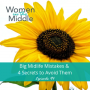 Artwork for EP #94: Big Midlife Mistakes & 4 Secrets to Avoid Them
