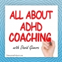 Artwork for All About ADHD Coaching