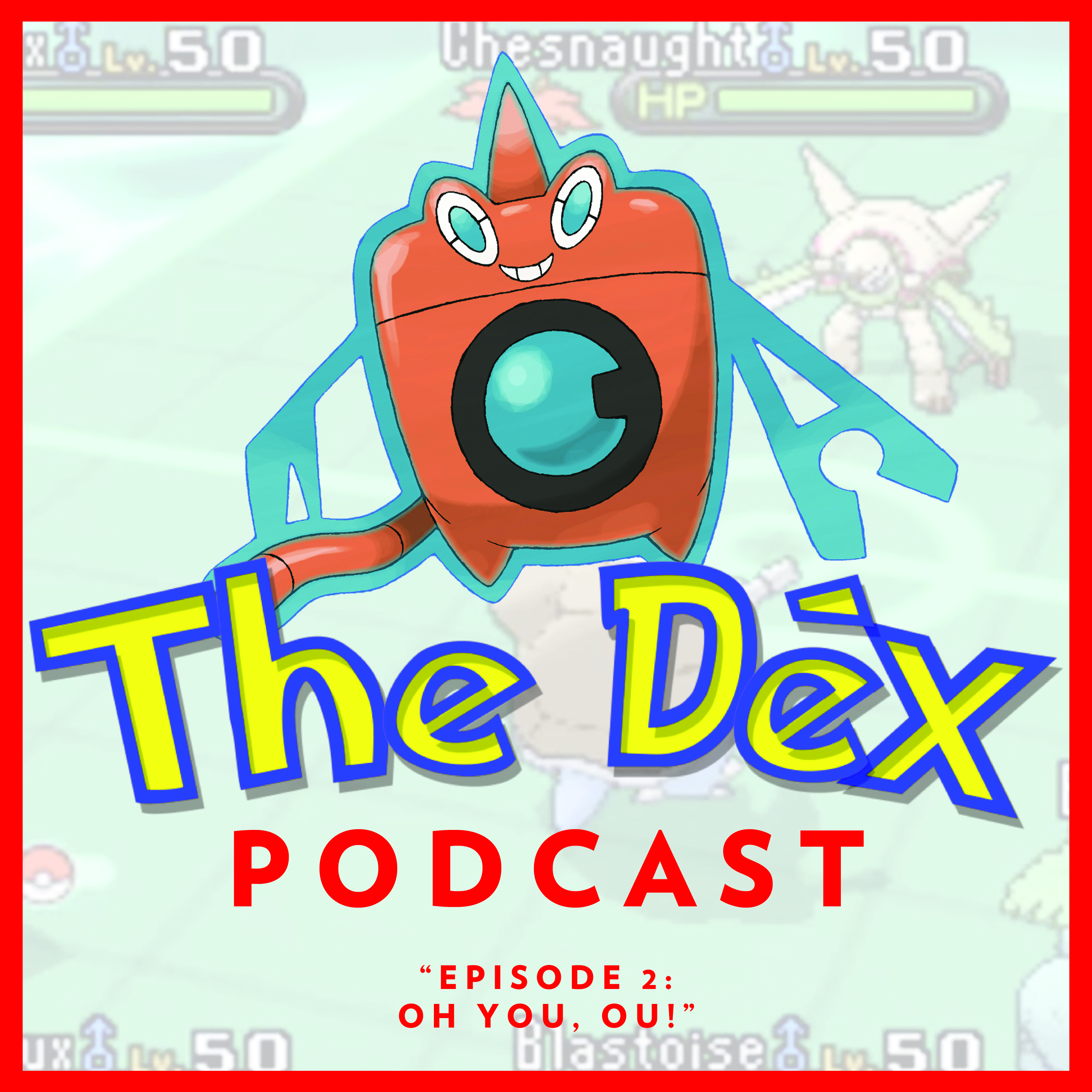 The Dex! Podcast #2: Oh You, OU!