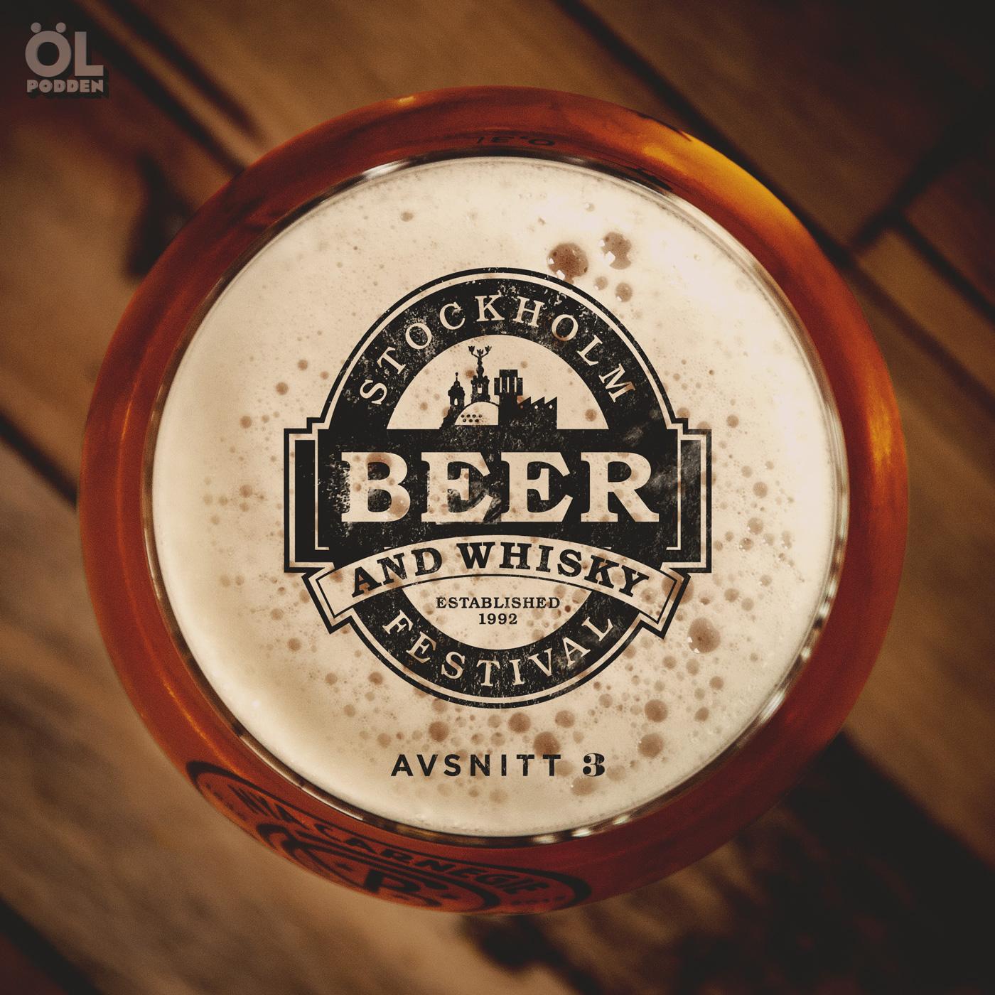 Avsnitt 3 – Sthlm Beer & Whisky Festival