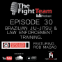 Artwork for Ep 30 - Brazilian Jiu Jitsu & Law Enforcement Training - Feat. Rob Magao