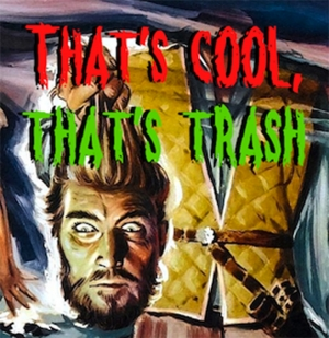 That's Cool, That's Trash!