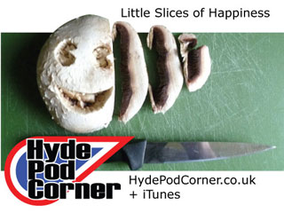 Hyde Pod Corner #51 - Little Slices of Happiness