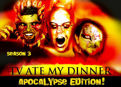 TVAMD3:  The Apocalypse Edition!