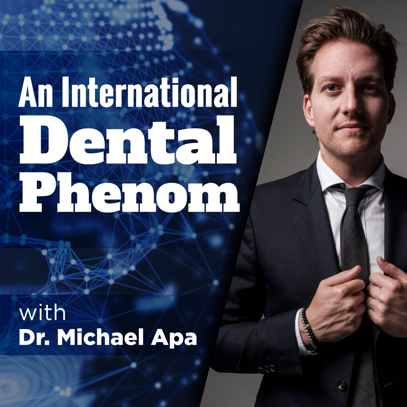Artwork for MISC: An International Dental Phenom with Dr. Michael Apa