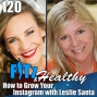 Artwork for How to Grow Your Instagram with Leslie Saeta | Podcast 120 of FITz & Healthy