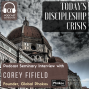 Artwork for Today's Discipleship Crisis | A Discussion with Corey Fifield (E023)