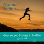 Artwork for EP #108: Guaranteed Success in Midlife