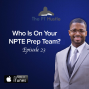 Artwork for Who Is On Your NPTE Prep Team?