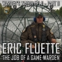 Artwork for 011 Eric Fluette - The Job of a Game Warden - Part Two